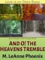 And O! The Heavens Tremble